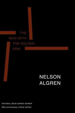 The Man with the Golden Arm: 50th Anniversary Critical Edition