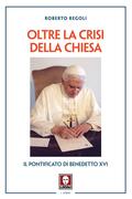 Oltre la crisi della Chiesa
