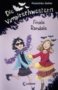 Die Vampirschwestern 13 - Finale Randale