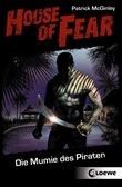 House of Fear 2 - Die Mumie des Piraten