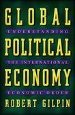 Global Political Economy: Understanding the International Economic Order