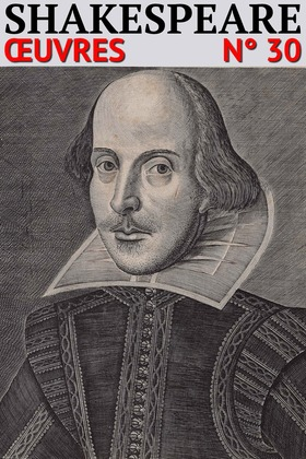 William Shakespeare - Oeuvres Complètes LCI/30 (Annoté)