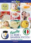 MIXtipp: Ricette per Bebé e Bambini Piccoli
