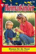 Heimatkinder 16 - Heimatroman