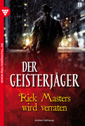 Der Geisterjäger 11 - Gruselroman
