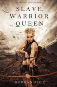 Slave, Warrior, Queen (Of Crowns and Glory--Book 1)