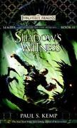 Shadow's Witness: Sembia: Gateway to the Realms, Book II
