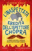 L'inaspettata eredità dell'ispettore Chopra