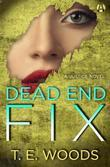 Dead End Fix: A Justice Novel