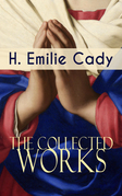 The Collected Works of H. Emilie Cady