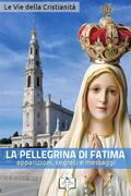 La pellegrina di Fatima