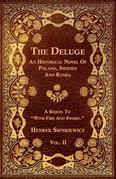 The Deluge - Vol. II. - An Historical Novel Of Poland, Sweden And Russia