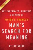 Summary of Man's Search for Meaning: by Viktor E. Frankl | Includes Analysis
