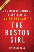 Summary of The Boston Girl: by Anita Diamant | Includes Analysis