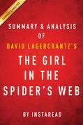 Summary of The Girl in the Spider's Web: by David Lagercrantz | Includes Analysis