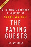 Summary of The Paying Guests: by Sarah Waters | Includes Analysis