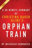 Summary of Orphan Train: by Christina Baker Kline | Includes Analysis