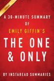 Summary of The One & Only: by Emily Giffin | Includes Analysis