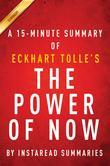 Summary of The Power of Now: by Eckhart Tolle | Includes Analysis