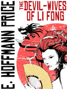 The Devil Wives of Li Fong: A Fantasy of China