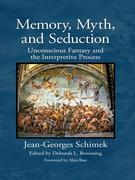 Memory, Myth, and Seduction