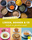Natürlich koch ich! Linsen, Bohnen & Co