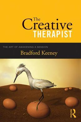 The Creative Therapist: The Art of Awakening a Session