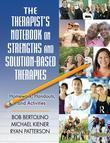 The Therapist S Notebook on Strengths and Solution-Based Therapies: Homework, Handouts, and Activities