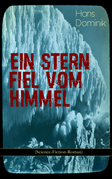 Ein Stern fiel vom Himmel (Science-Fiction-Roman)