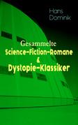 Sämtliche Science-Fiction-Romane & Dystopie-Klassiker in einem Band
