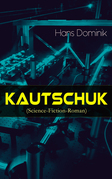 Kautschuk (Science-Fiction-Roman)