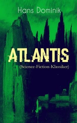 Atlantis (Science-Fiction-Klassiker) - Vollständige Ausgabe