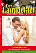 Der Landdoktor 36 - Heimatroman