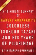 Summary of Colorless Tsukuru Tazaki and His Years of Pilgrimage: by Haruki Murakami | Includes Analysis