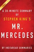 Summary of Mr. Mercedes: by Stephen King | Includes Analysis