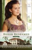 Honor Redeemed: A Novel