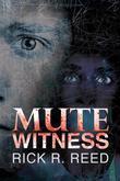 Mute Witness