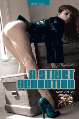 A Strict Seduction