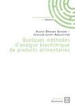 Quelques méthodes d'analyse biochimique de produits alimentaires