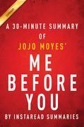 Summary of Me Before You: by JoJo Moyes | Includes Analysis