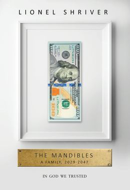 The Mandibles: A Family, 20...