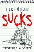 This Night Sucks