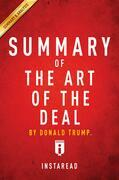 Summary of The Art of the Deal: by Donald Trump | Summary & Analysis