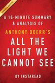 Summary of All the Light We Cannot See: by Anthony Doerr | Summary & Analysis