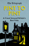 "Pint to Pint: A Crawl Around Britain""¿¿s Best Pubs"