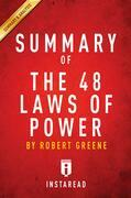 Summary of The 48 Laws of Power: by Robert Greene | Summary & Analysis