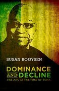 Dominance and Decline: The ANC in the Time of Zuma