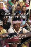Communicating Social Change: Structure, Culture, and Agency