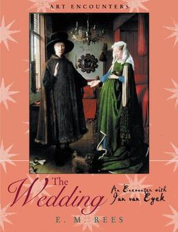 The Wedding: An Encounter with Jan Van Eyck