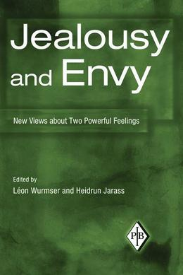 Jealousy and Envy: New Views about Two Powerful Feelings